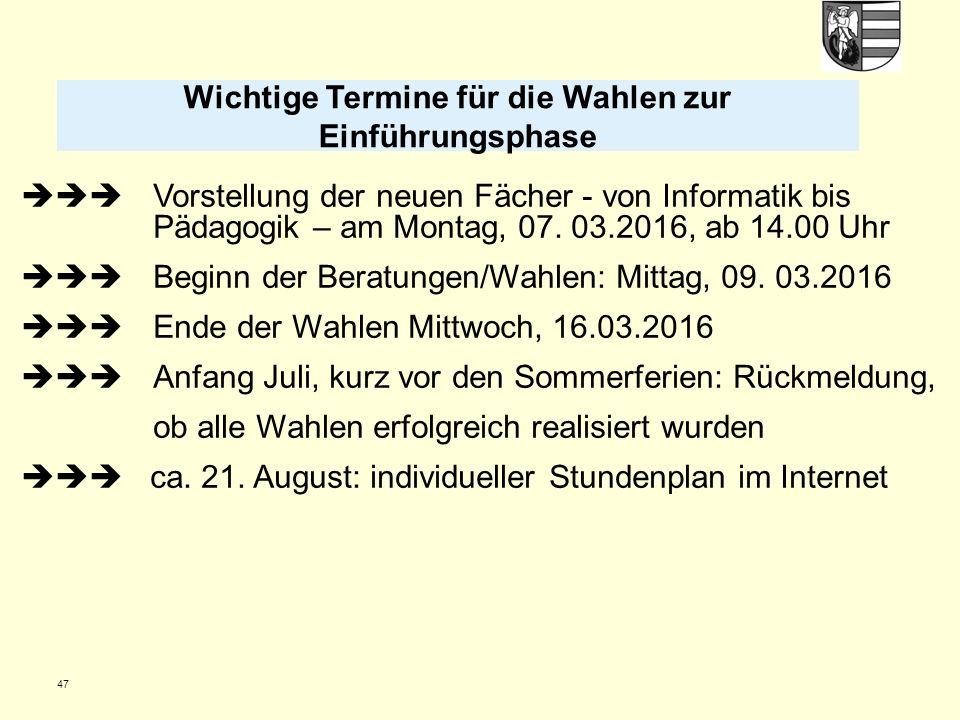 47  Vorstellung der neuen Fächer - von Informatik bis Pädagogik – am Montag, 07.