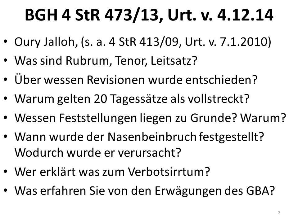 BGH 4 StR 473/13, Urt.v. 4.12.14 Oury Jalloh, (s.