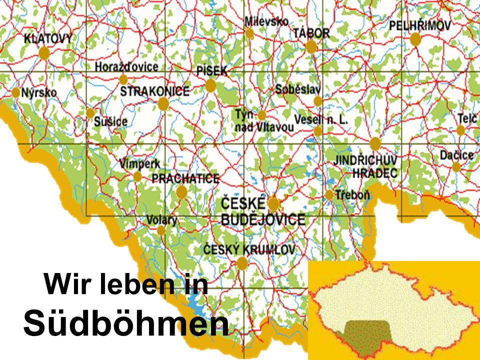 Wir leben in Südböhmen