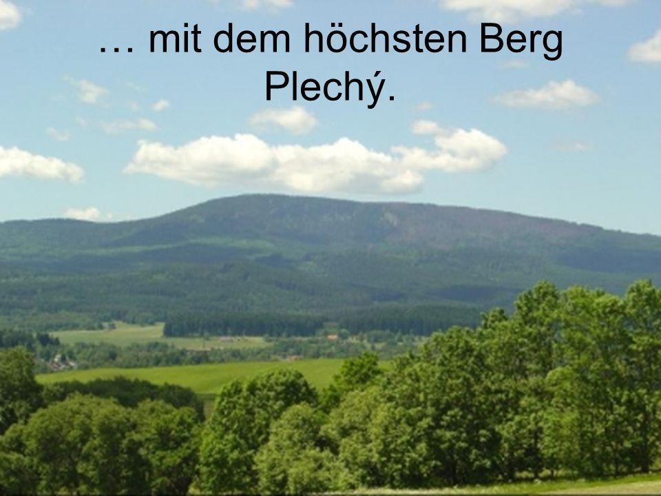 … mit dem höchsten Berg Plechý.