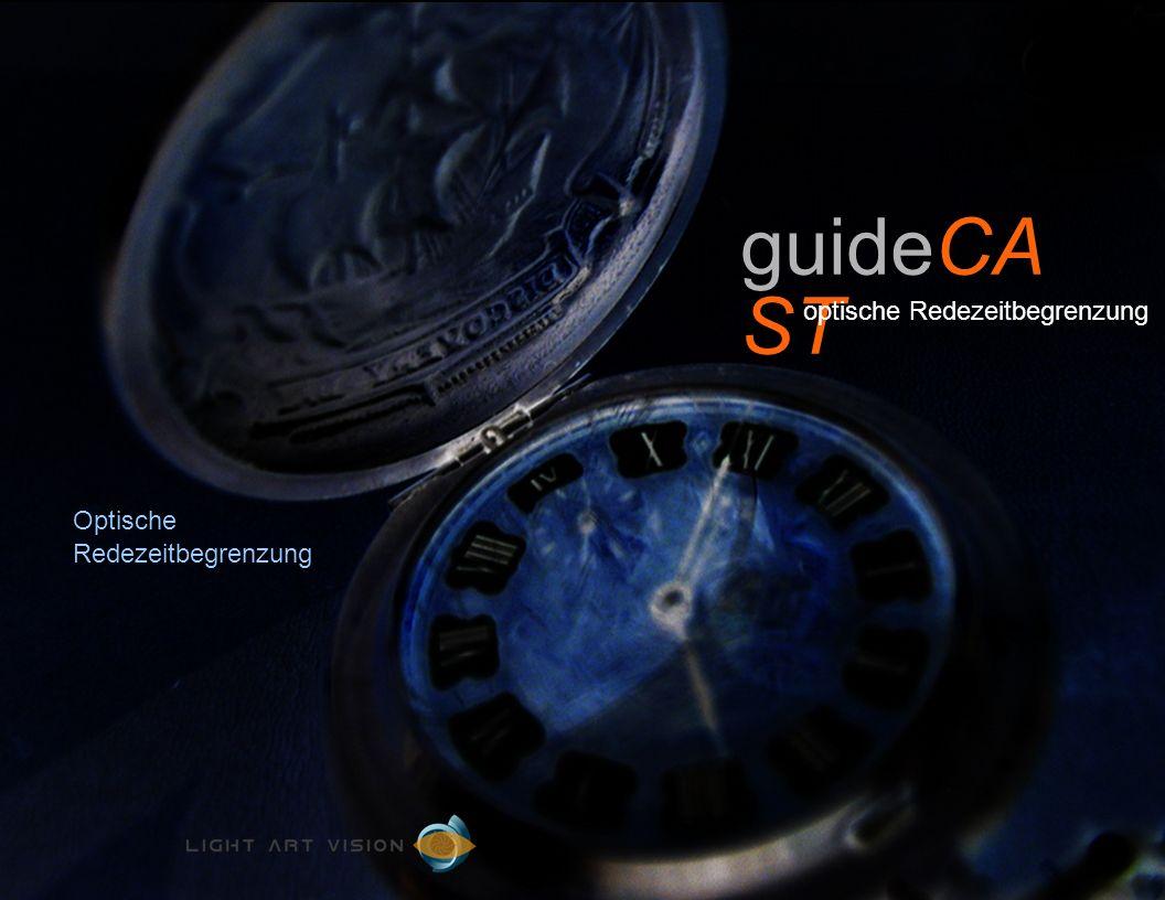 Optische Redezeitbegrenzung guideCA ST optische Redezeitbegrenzung