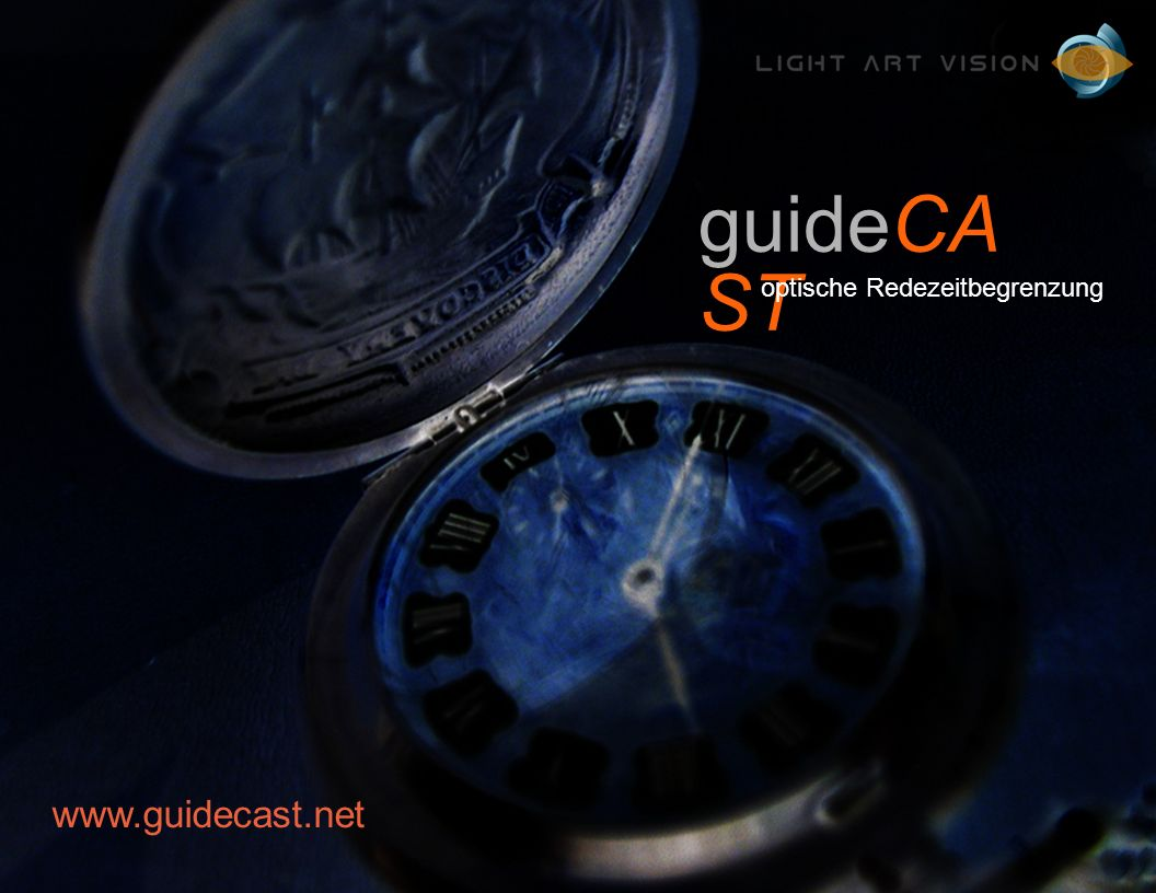 guideCA ST www.guidecast.net optische Redezeitbegrenzung