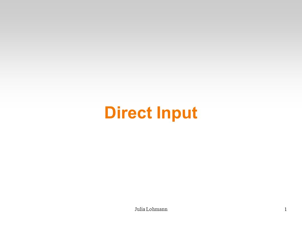 Julia Lohmann1 Direct Input