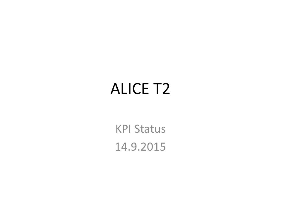 GSI ALICE T2 KPI