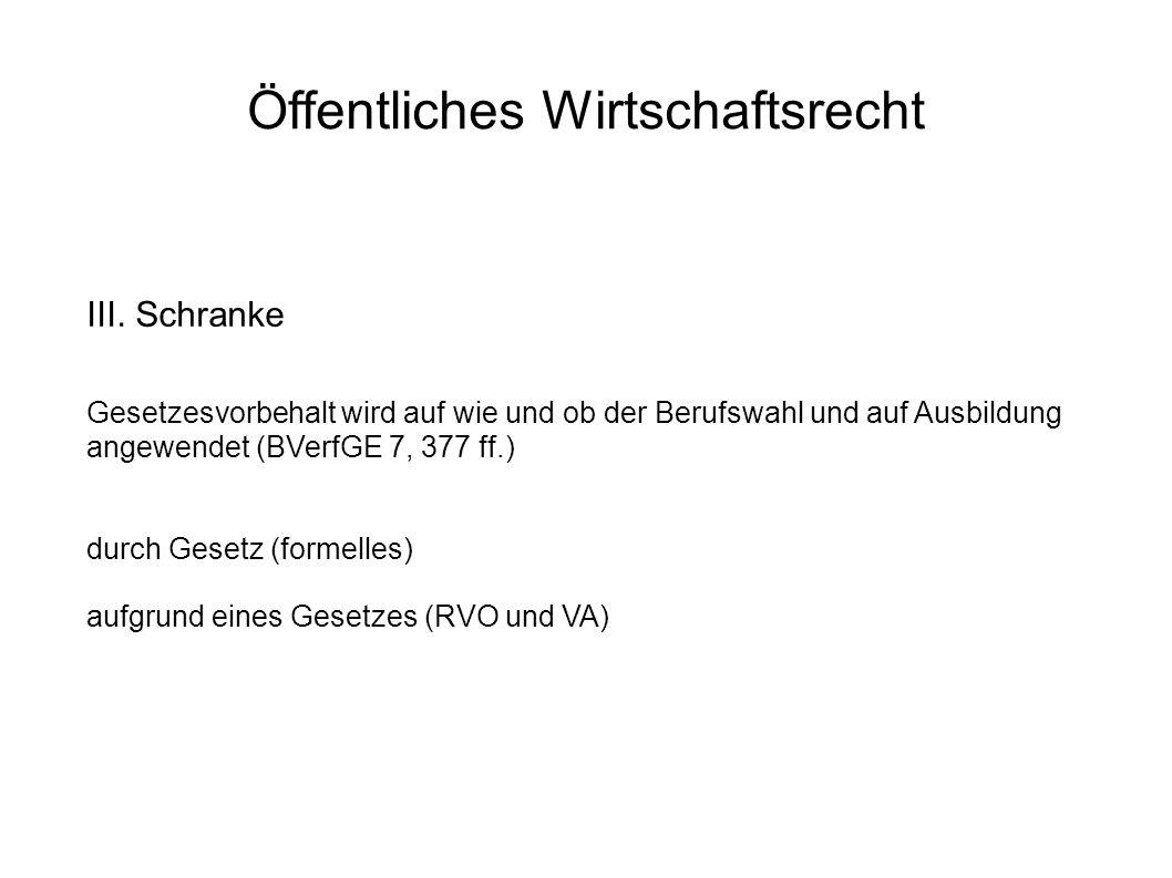 Öffentliches Wirtschaftsrecht III.