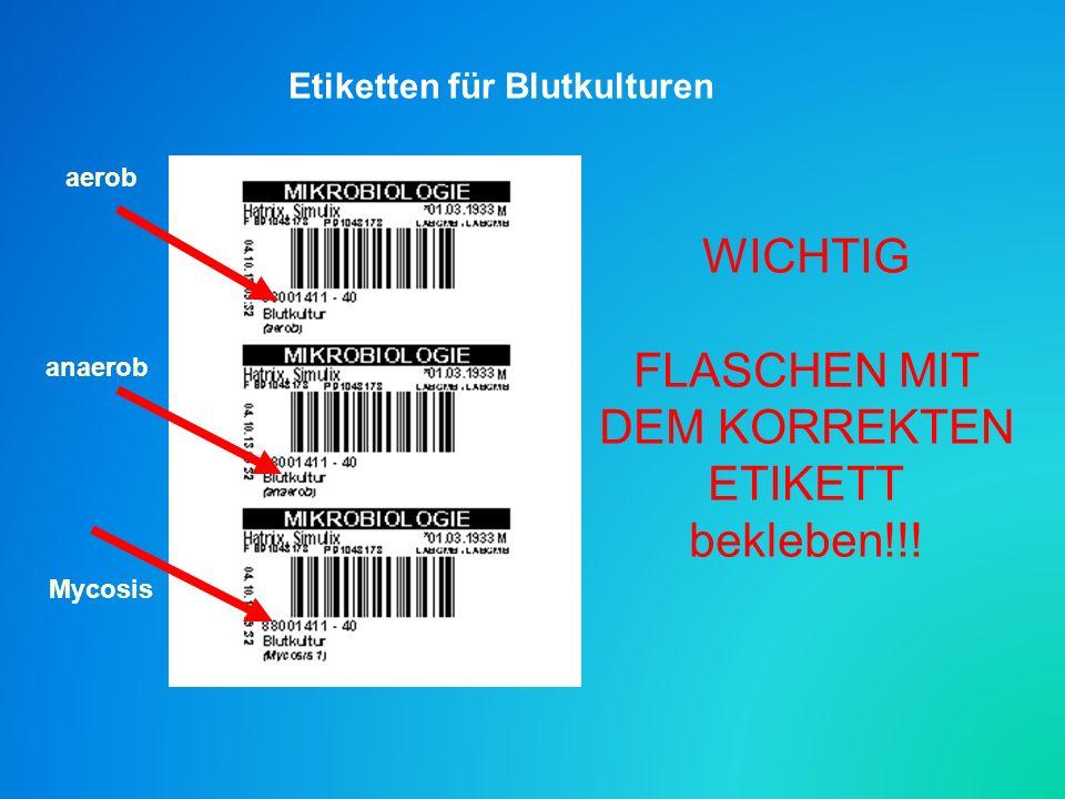 Etiketten für Blutkulturen aerob anaerob Mycosis WICHTIG FLASCHEN MIT DEM KORREKTEN ETIKETT bekleben!!!