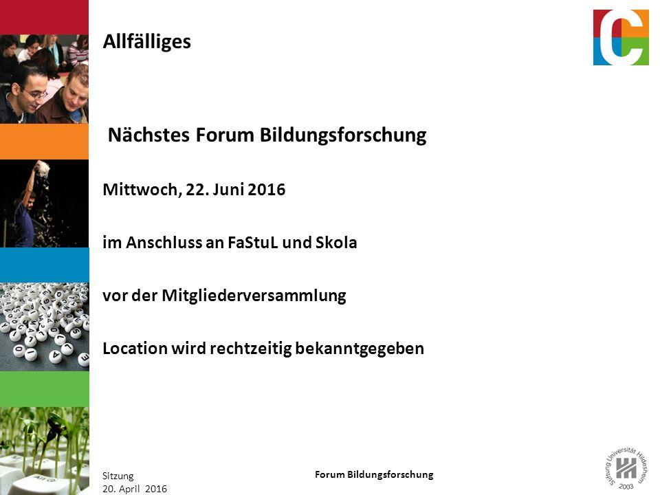 Forum Bildungsforschung Sitzung 20.