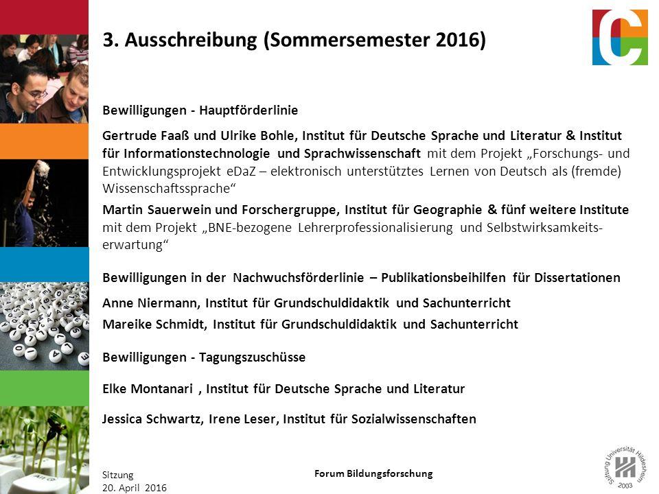 Forum Bildungsforschung Sitzung 20. April 2016 3.