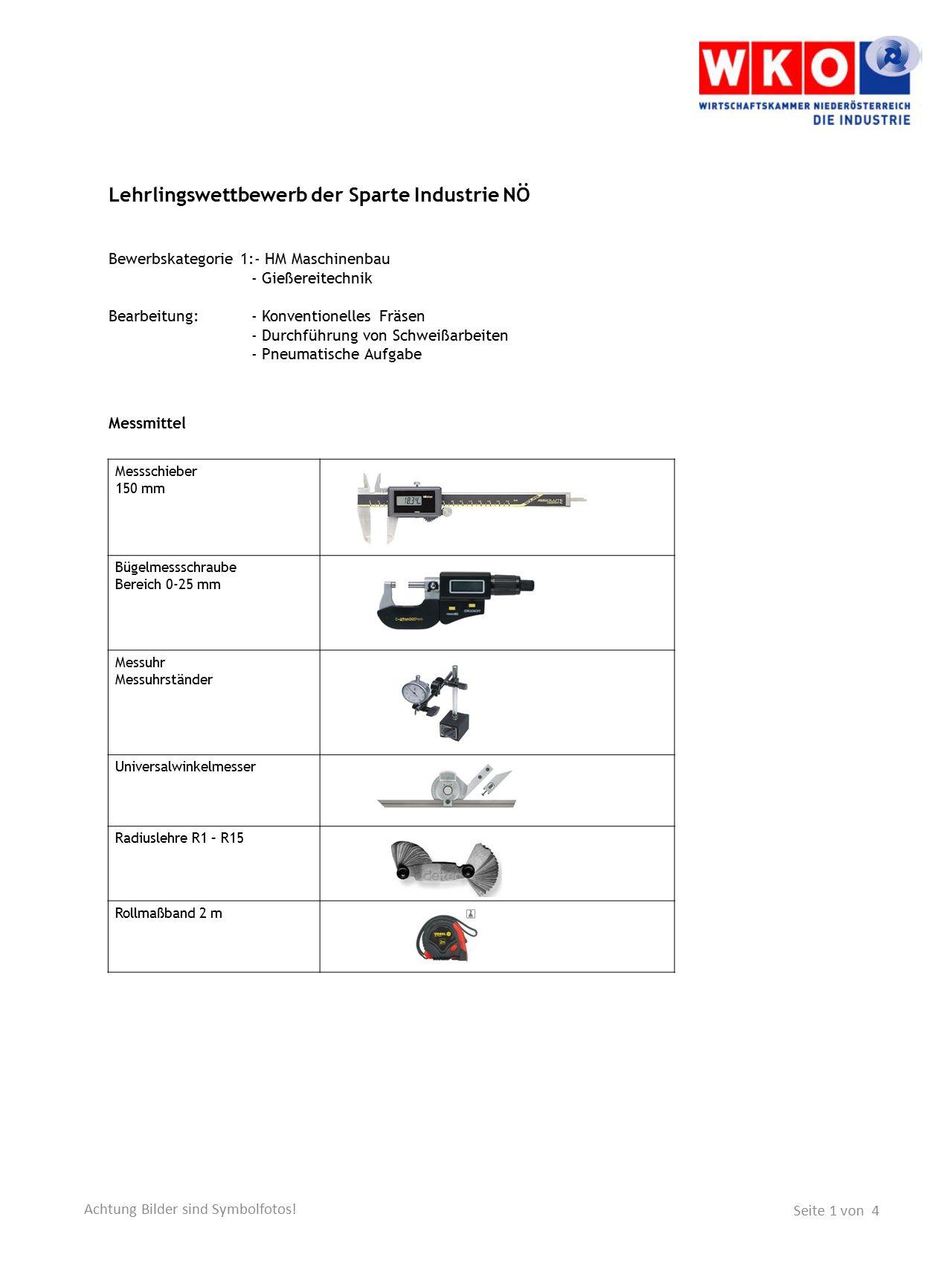 Lehrlingswettbewerb der Sparte Industrie NÖ Bewerbskategorie 1:- HM Maschinenbau - Gießereitechnik Bearbeitung:- Konventionelles Fräsen - Durchführung