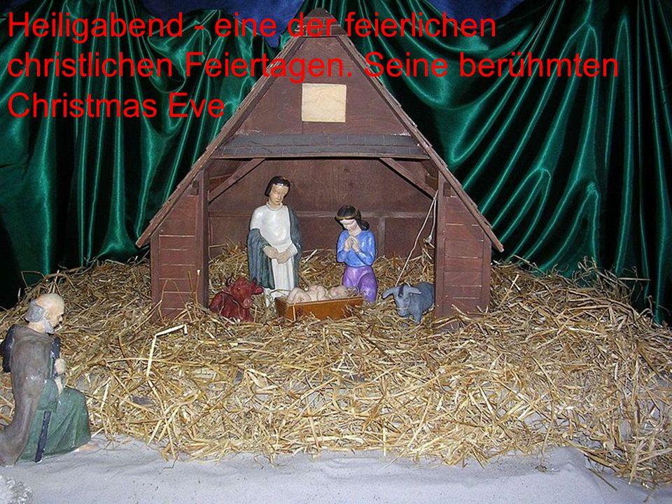 Heiligabend - eine der feierlichen christlichen Feiertagen. Seine berühmten Christmas Eve