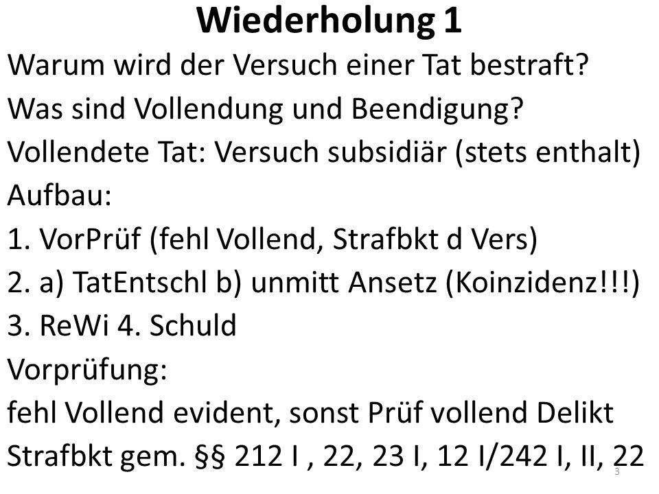 Gesetzgeberische Entscheidung Strafbarkeit d Versuchs, Straflosigkeit bei Rücktritt, Möglichkeit der tätigen Reue (oder idR nicht) = Gesetzgeber A nimmt bei B unbemerkt eine 5.000 € Vase weg, um sie zu verkaufen.