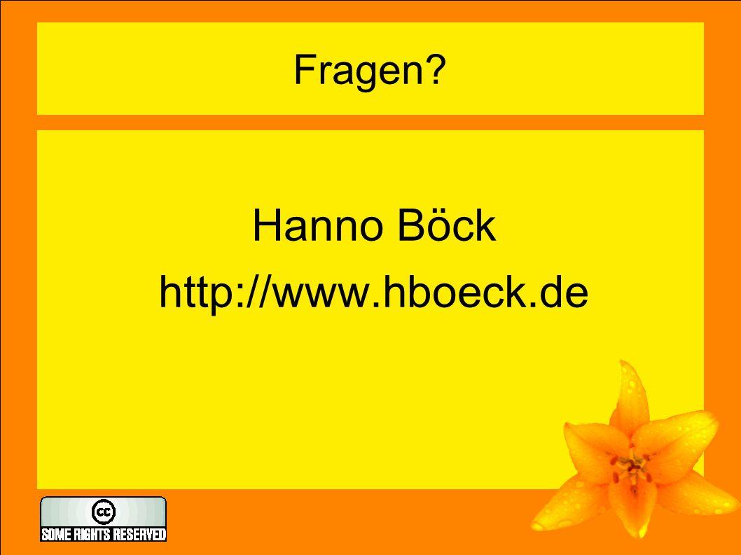 Fragen? Hanno Böck http://www.hboeck.de