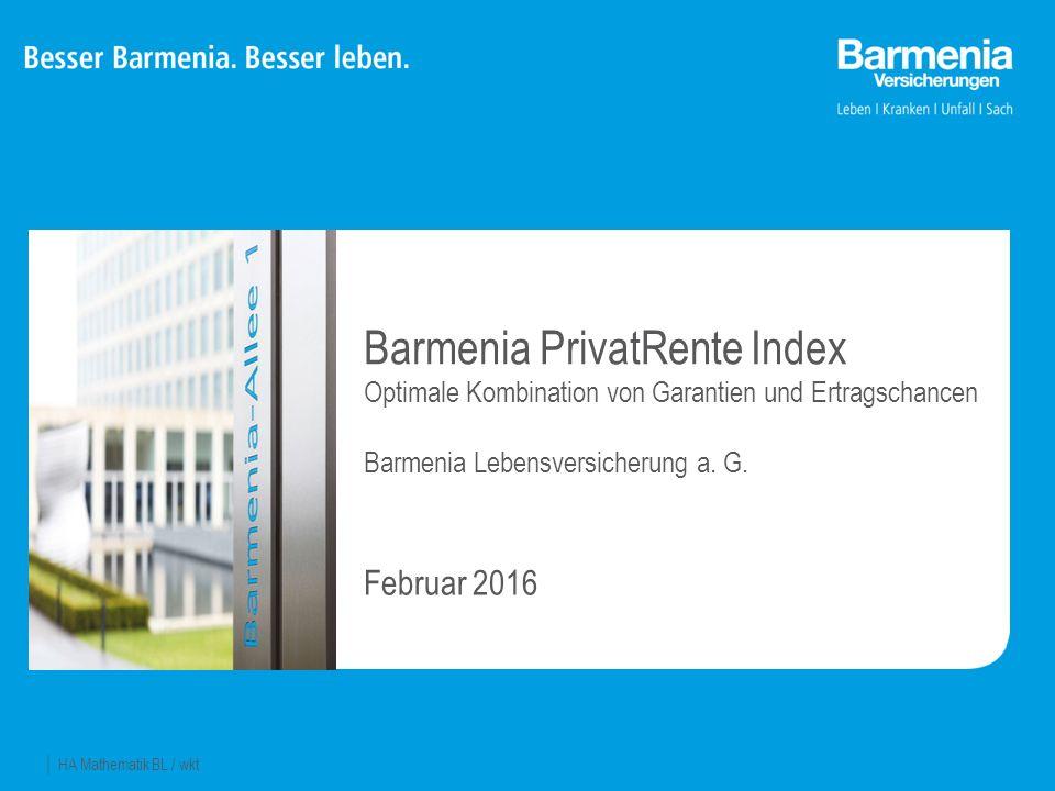 22 Barmenia PrivatRente Index = optimale Kombination von Garantien und Ertragschancen mit Garantien Ertragschancen durch Teilnahme am Aktienmarkt + Barmenia PrivatRente Index
