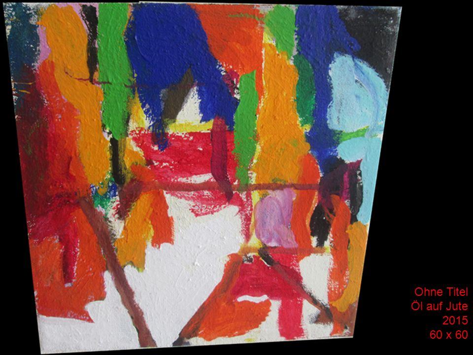 Margrit Öl auf Jute 2015 60 x 60