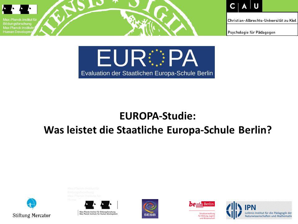 EUROPA-Studie: Was leistet die Staatliche Europa-Schule Berlin? Max-Planck-Institut für Bildungsforschung Max Planck Institute for Human Development M