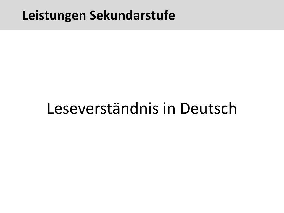 72 Leseverständnis in Deutsch Leistungen Sekundarstufe