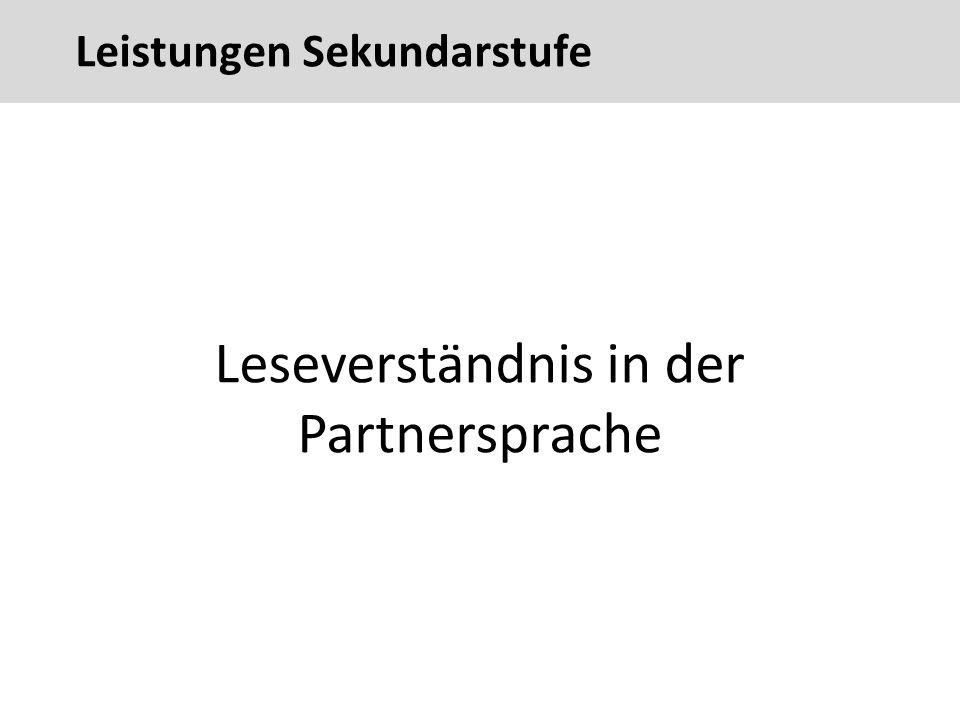 79 Leseverständnis in der Partnersprache Leistungen Sekundarstufe