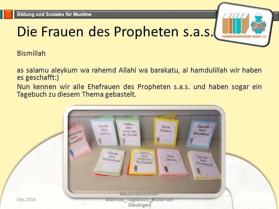Bildung und Soziales für Muslime Die Frauen des Propheten s.a.s.