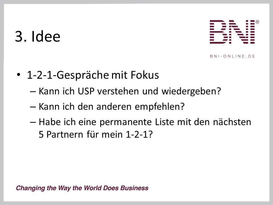 3. Idee 1-2-1-Gespräche mit Fokus – Kann ich USP verstehen und wiedergeben.