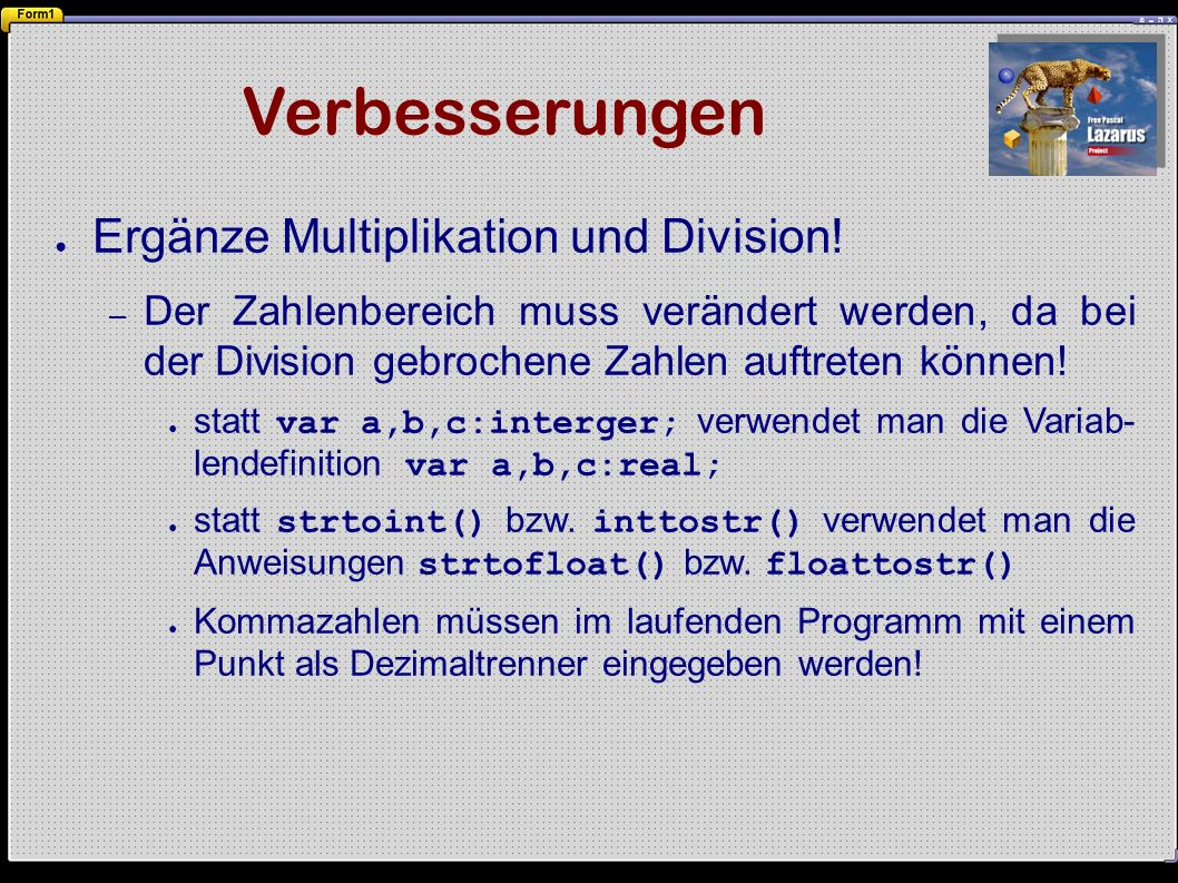 Verbesserungen ● Ergänze Multiplikation und Division.