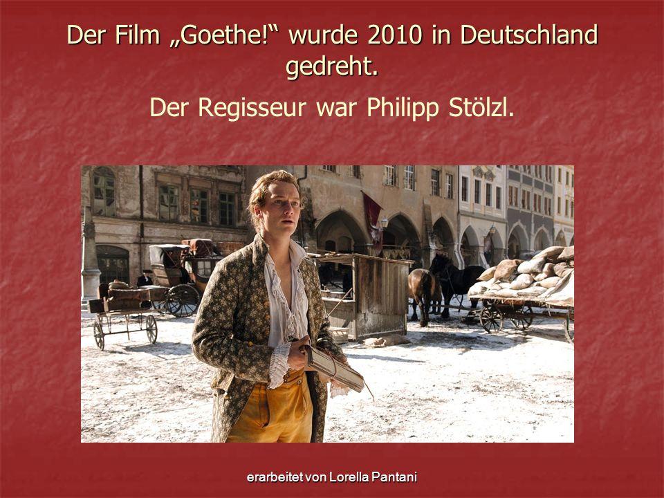 erarbeitet von Lorella Pantani Hauptdarsteller Alexander Fehling ( Goethe )