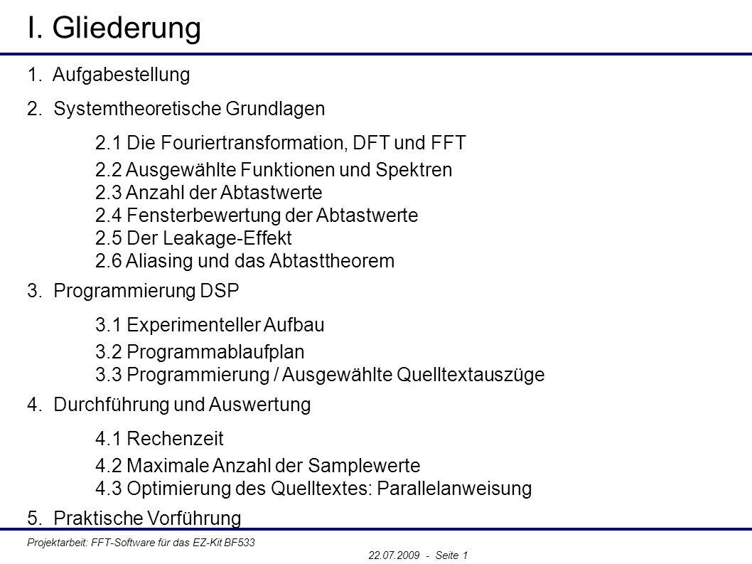 Projektarbeit: FFT-Software für das EZ-Kit BF533 22.07.2009 - Seite 1 5.