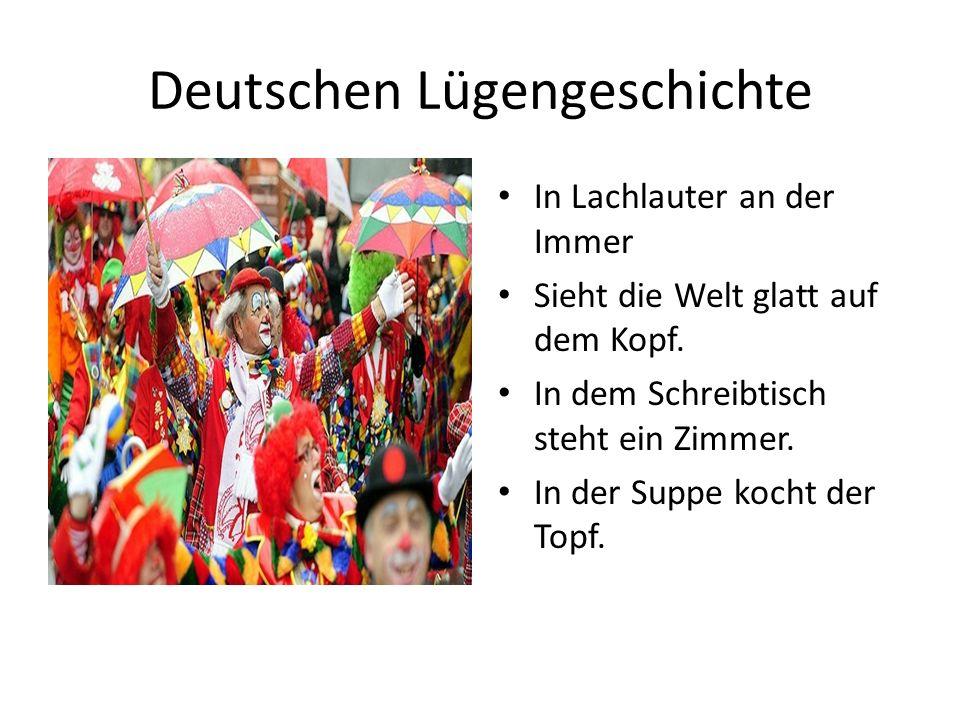 Deutschen Lügengeschichte In Lachlauter an der Immer Sieht die Welt glatt auf dem Kopf.