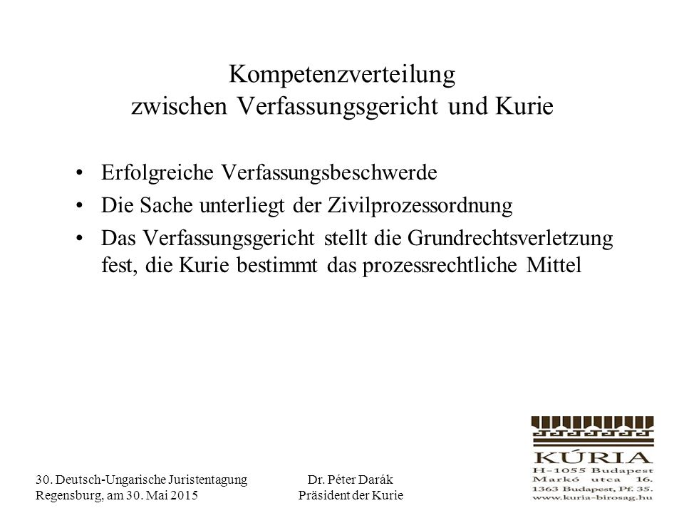 30. Deutsch-Ungarische Juristentagung Regensburg, am 30.