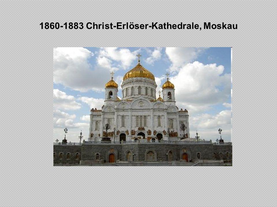 1860-1883 Christ-Erlöser-Kathedrale, Moskau