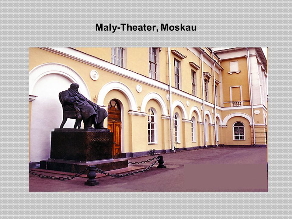 Maly-Theater, Moskau