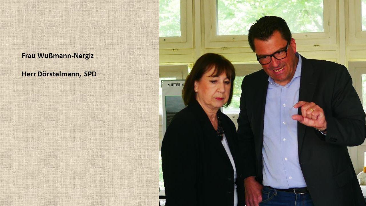 Frau Wußmann-Nergiz Herr Dörstelmann, SPD
