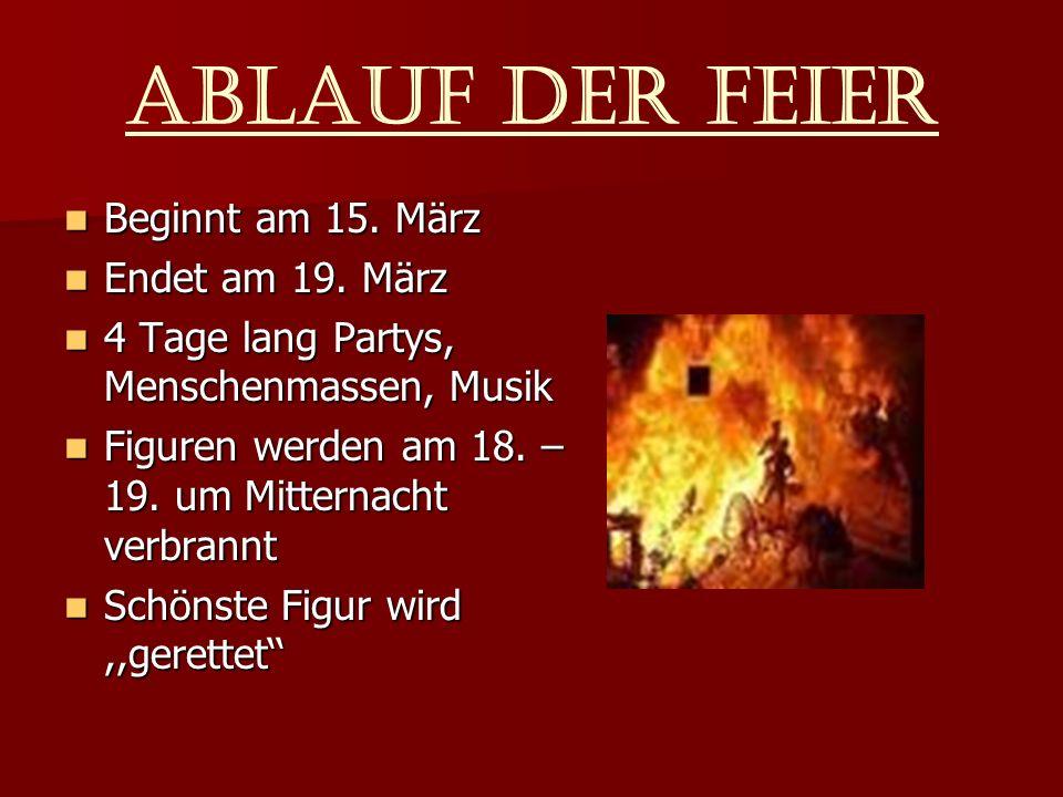 ABLAUF DER Feier Beginnt am 15. März Beginnt am 15.