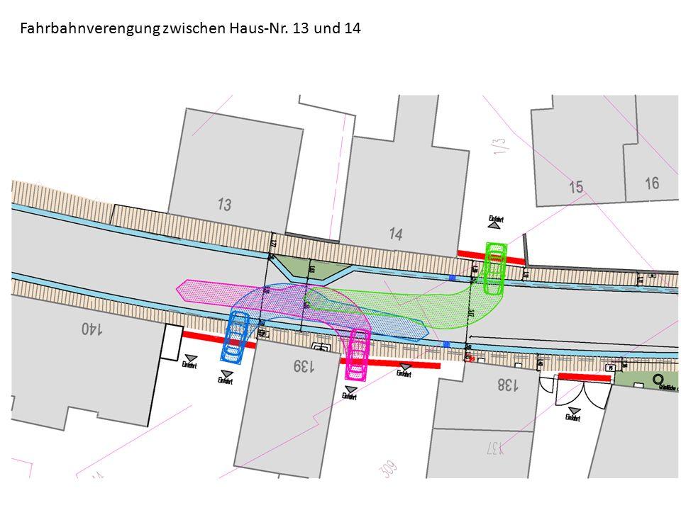 Fahrbahnverengung zwischen Haus-Nr. 13 und 14