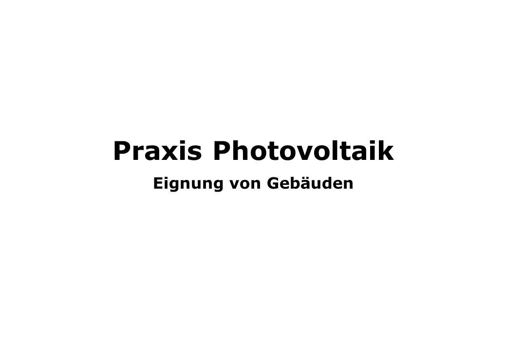 Praxis Photovoltaik Eignung von Gebäuden