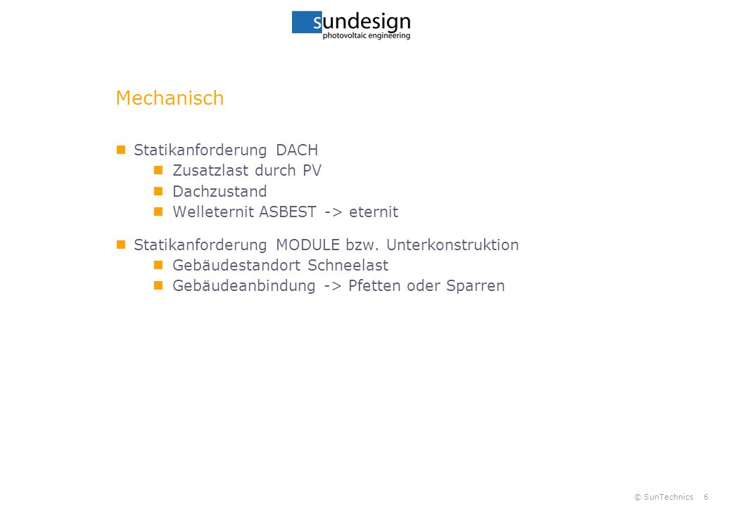 © SunTechnics7 Mechanisch Pfetten- oder Sparrendach Pfettendach typisch Stall Eindeckung Welleternit od.