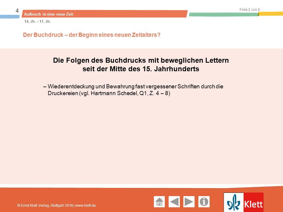 Geschichte und Geschehen Oberstufe Folie 3 von 6 Aufbruch in eine neue Zeit 4 14.