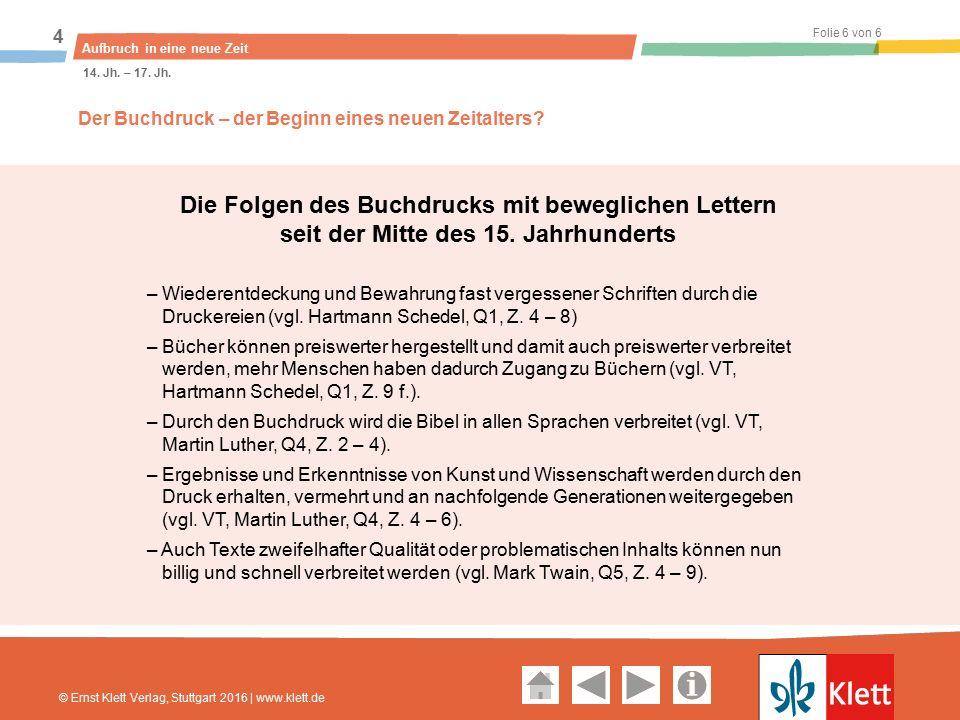 Geschichte und Geschehen Oberstufe Folie 6 von 6 Aufbruch in eine neue Zeit 4 14.