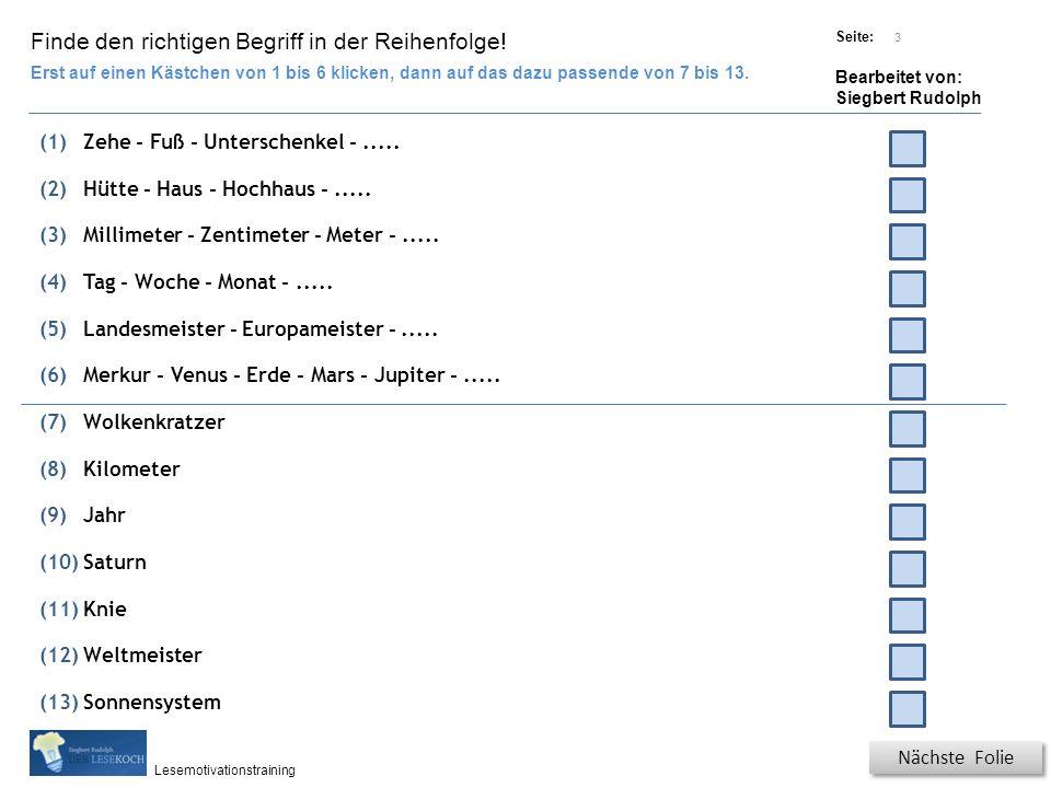 Übungsart: Titel: Quelle: Seite: Bearbeitet von: Siegbert Rudolph Lesemotivationstraining 3 Finde den richtigen Begriff in der Reihenfolge.