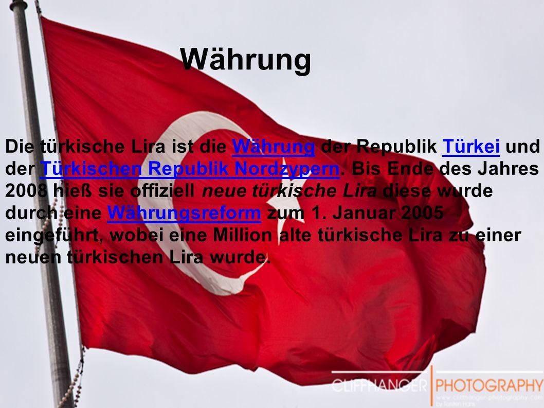 Die türkische Lira ist die Währung der Republik Türkei und der Türkischen Republik Nordzypern. Bis Ende des Jahres 2008 hieß sie offiziell neue türkis