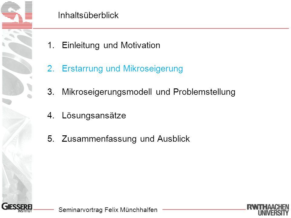 Seminarvortrag Felix Münchhalfen Erstarrung und Mikroseigerung