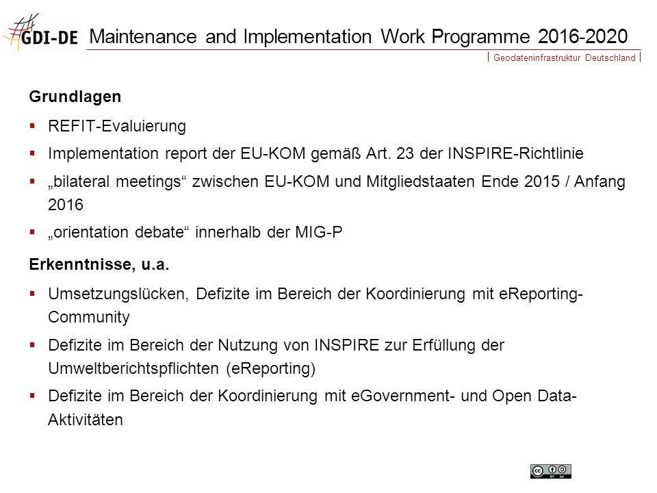 """Geodateninfrastruktur Deutschland Grundlagen  REFIT-Evaluierung  Implementation report der EU-KOM gemäß Art. 23 der INSPIRE-Richtlinie  """"bilateral"""