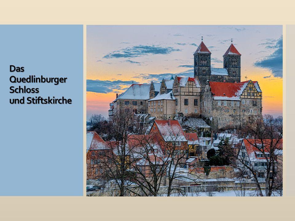 Das Quedlinburger Schloss und Stiftskirche