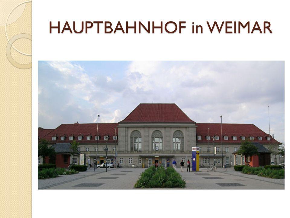HAUPTBAHNHOF in WEIMAR