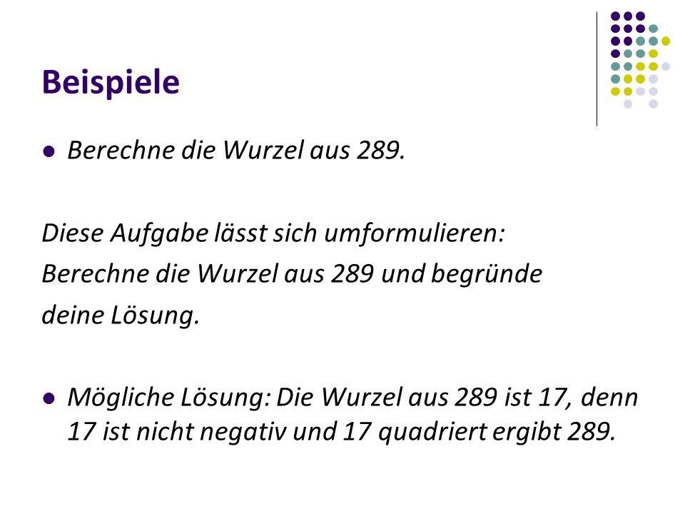 Beispiele Berechne die Wurzel aus 289.