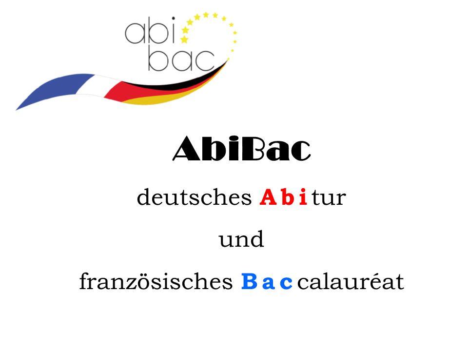 AbiBac deutsches Abi tur und französisches Bac calauréat
