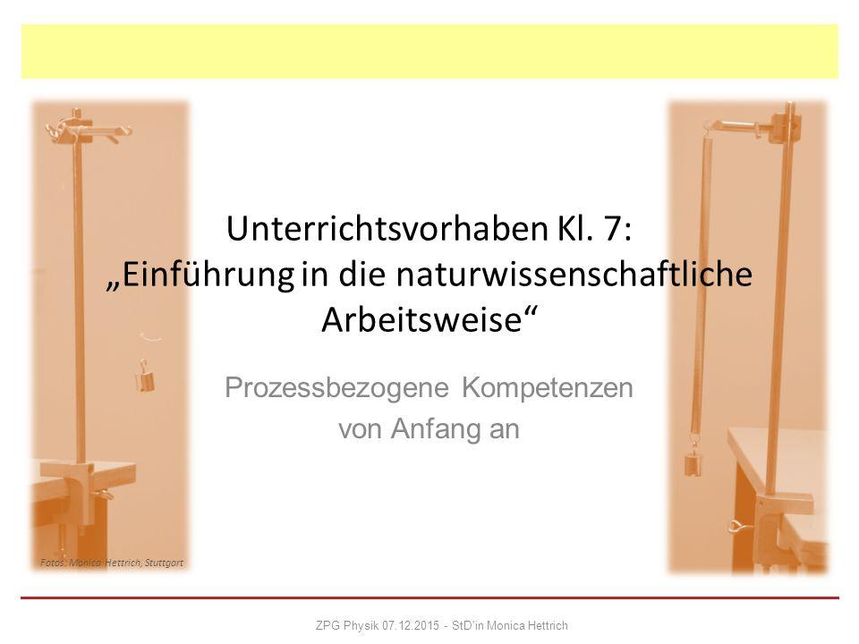 """ Vorüberlegungen  Stundenverteilung  """"Gelenkstellen  Ergebnisse  Resumée Überblick ZPG Physik 07.12.2015 - StD in Monica Hettrich Quellenhinweis: LS-Heft PH44 """"Heute forschen wir selbst Folie 2"""