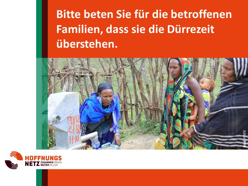 Bitte beten Sie für die betroffenen Familien, dass sie die Dürrezeit überstehen.