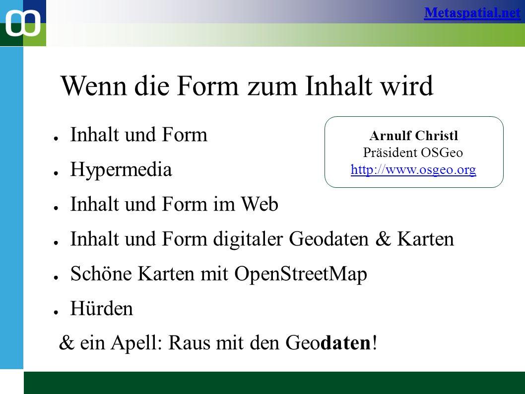 Metaspatial.net VoGIS 2010, FeldkirchArnulf Christl32 / 44 Möglich wird das durch die Verfügbarkeit digitaler Geodaten