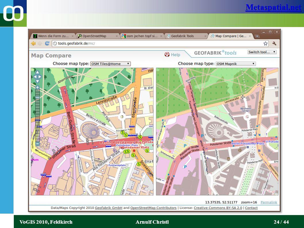 Metaspatial.net VoGIS 2010, FeldkirchArnulf Christl24 / 44