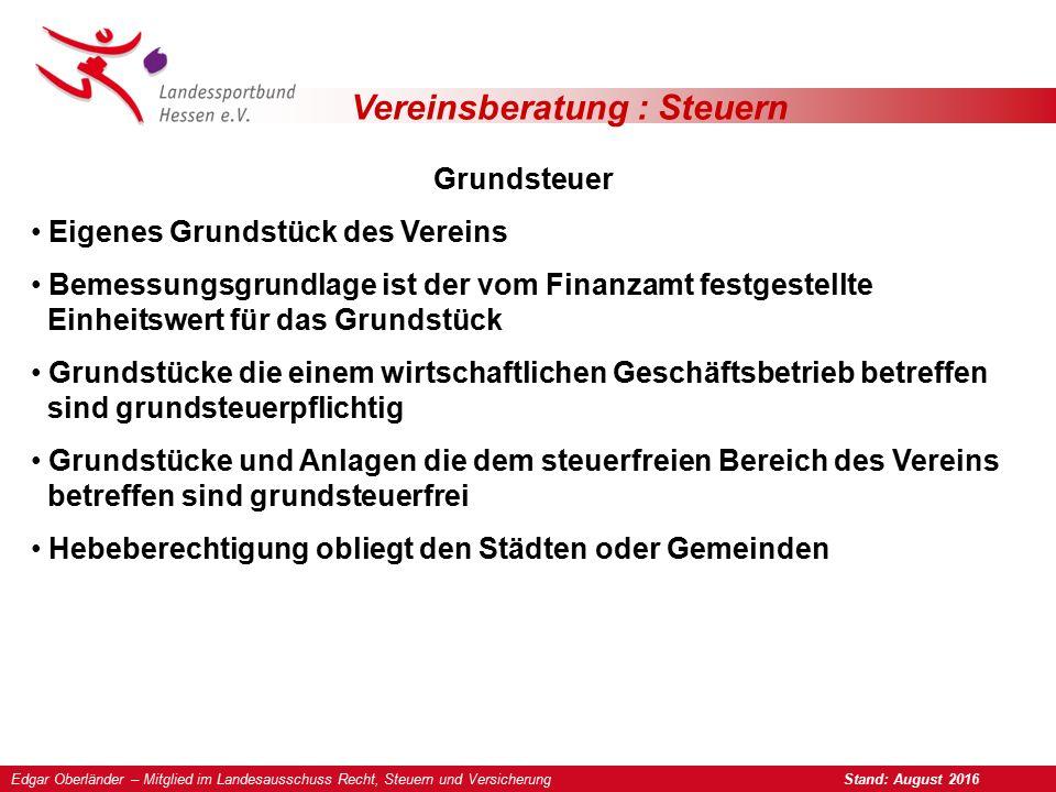 Vereinsberatung : Steuern Grundsteuer Eigenes Grundstück des Vereins Bemessungsgrundlage ist der vom Finanzamt festgestellte Einheitswert für das Grun